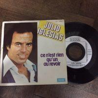 Julio Iglesias - Ce n'est rien qu'un au revoir / Ne T'En Vas Pas Je T'Aime